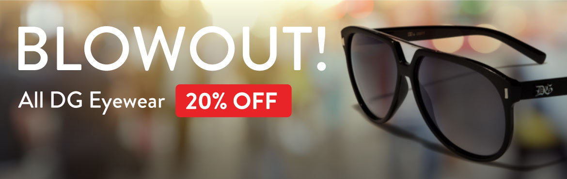 DG Eyewear blowout sale.